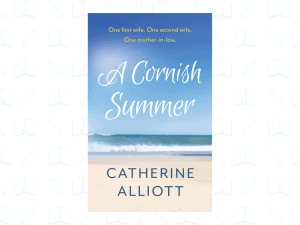 A Cornish Summer by Catherine Alliott