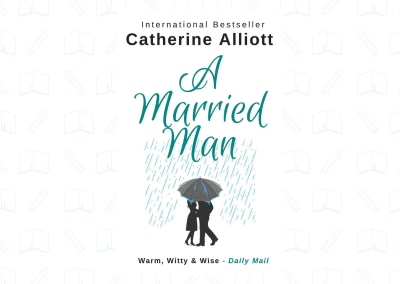 A Married Man by Catherine Alliott