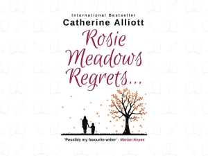 Rosie Meadows Regrets . . .
