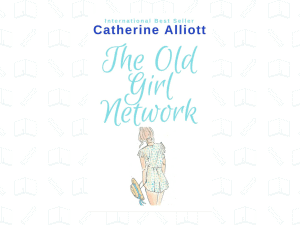 The Old Girl Network by Catherine Alliott