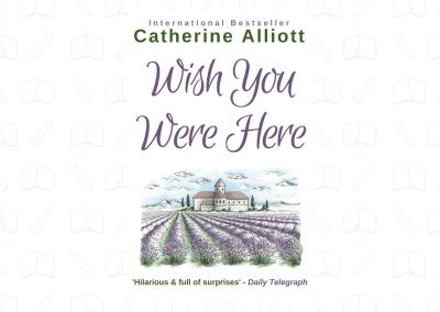 Wish You Were Here – Catherine Alliott